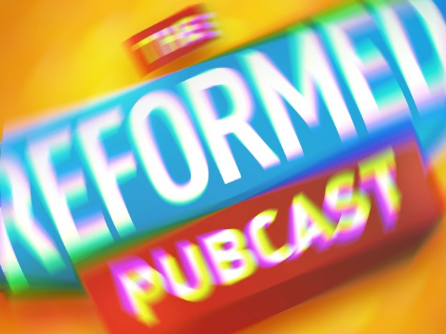 The Reformed Pubcast discusses Serial