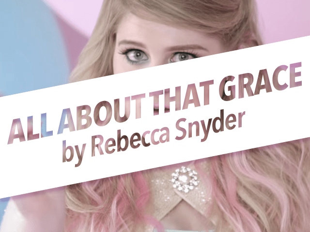 "Pubcast Exclusive: ""All About That Grace"" by Rebecca Snyder"