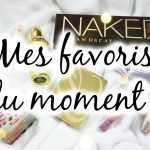 Minute papillon ! #2 Mes favoris du moment !