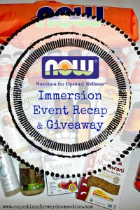 NOW Foods Immersion Event Recap & Giveaway