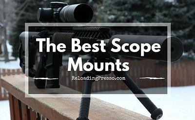 Best Scope Mounts