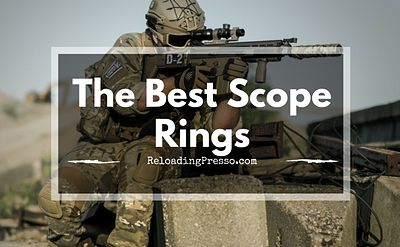Sling Lead! 3 Of The Best Scope Rings 2017 [Stay Accurate]
