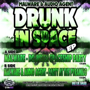 Malware & Audio Agent - Drunk in Space EP