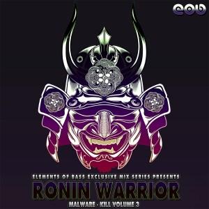 Malware - Kill Volume 3 Ronin Warrior