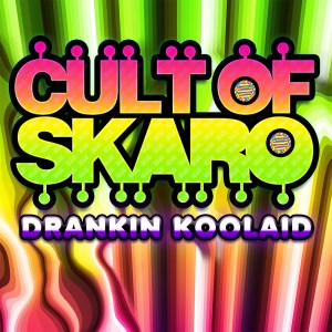 Cult of Skaro - Drankin Koolaid Cover