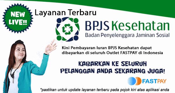 Layanan BPJS Kesehatan Hadir di Loket Ppob Fastpay