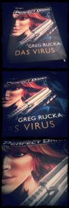Greg Rucka - Das Virus - Perfect Dark