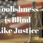 Blind Like Justices