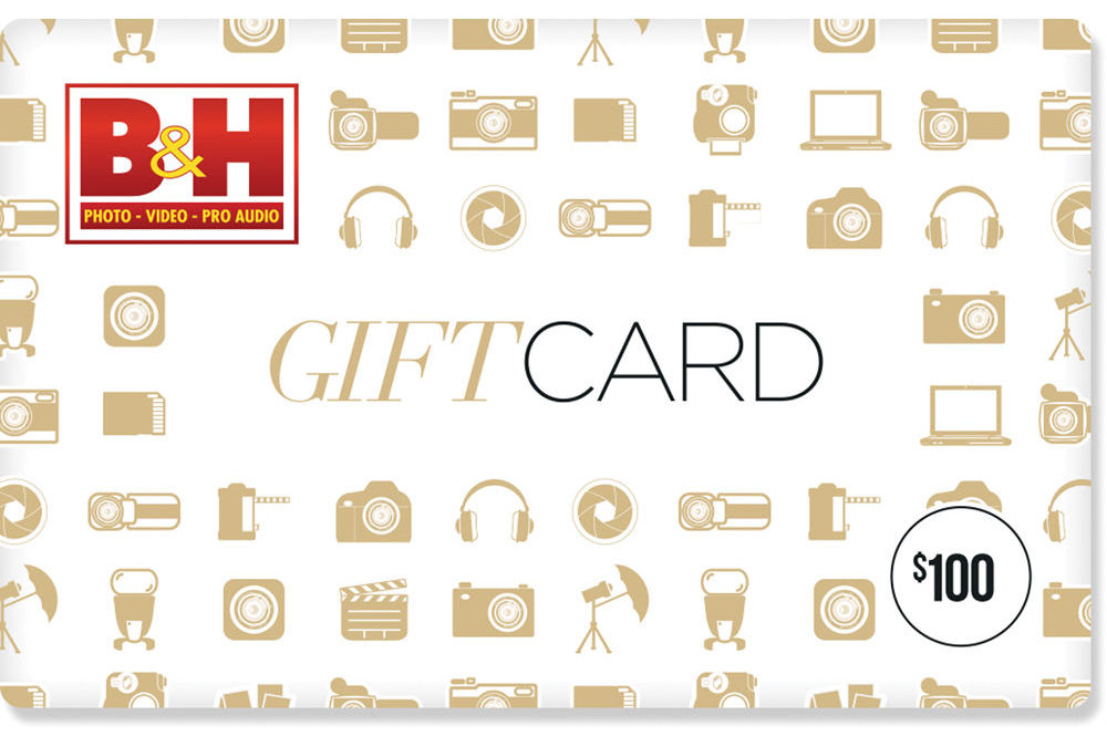 We're Giving Away a $100 B&H Gift Card
