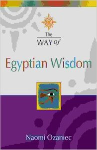 The Way of Egyptian Wisdom