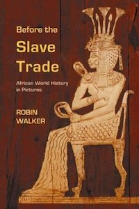 Before the Slave Trade - Robin Walker