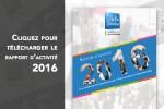 Téléchargez le rapport d'activité 2016 de la Fédération