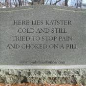 Possible tombstone for a bad way to go.