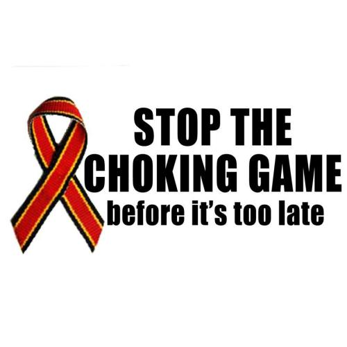 Stop The Choking Game before it's too late