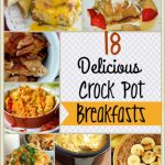 18 Delicious Crock Pot Breakfast