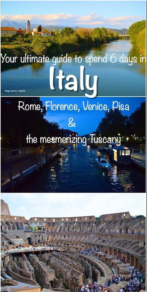 6 days in Italy | Rome | Florence | Venice | Pisa | Tuscany