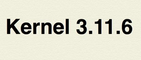 Kernel 3.11.6