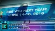 DeREZD #047 – E3 2016 Hopes