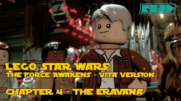 LEGO Star Wars the Force Awakens – PS VITA – Chapter 4 – The Eravana
