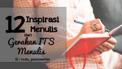 12 Inspirasi Menulis dari Gerakan ITS Menulis