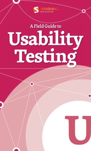 A-Field-Guide-To-Usability-Testing-Smashing-eBook-Series-0