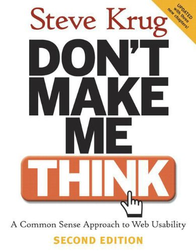 Dont-Make-Me-Think-A-Common-Sense-Approach-to-Web-Usability-2nd-Edition-0