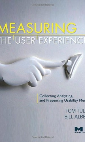 Measuring-the-User-Experience-Collecting-Analyzing-and-Presenting-Usability-Metrics-Interactive-Technologies-0