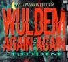 WulDemAgain&AgainRiddim
