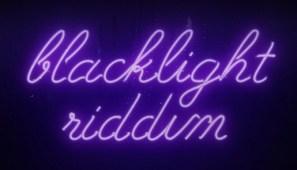 BlacklightRiddim