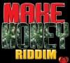 MakeMoneyRiddim