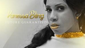 VanessaBlingFutureGaranteed