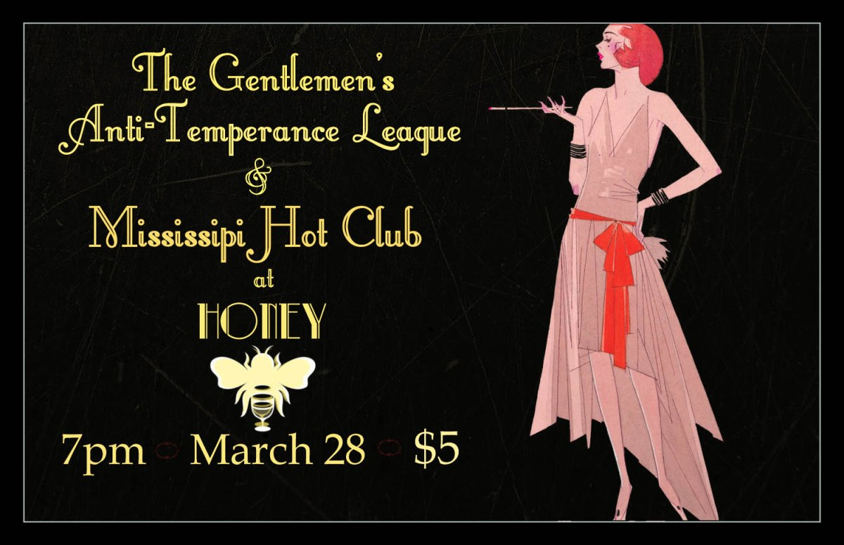 Hot Jazz @ Honey - The Gentlemen's Anti-Temperance League and Mississippi Hot Club