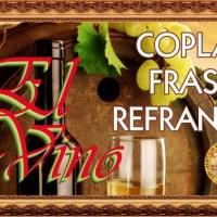 EL VINO.- COPLAS, FRASES Y REFRANES