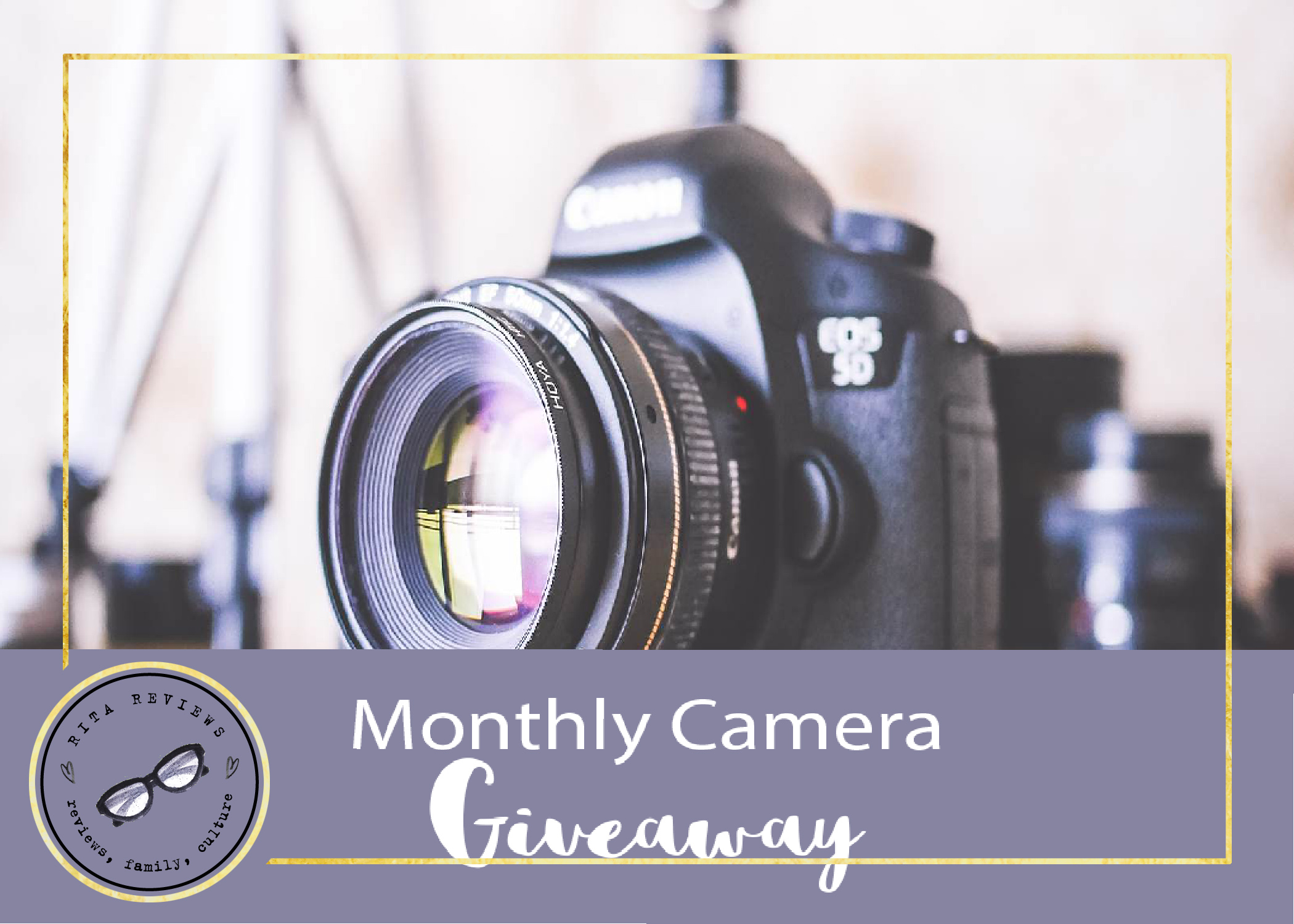 Monthly Camera Giveaway: May