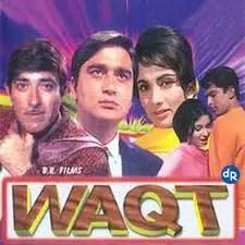 Waqt - Hindi Movie