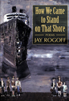how_we_came_to_stand_on_that_shore.rogoff