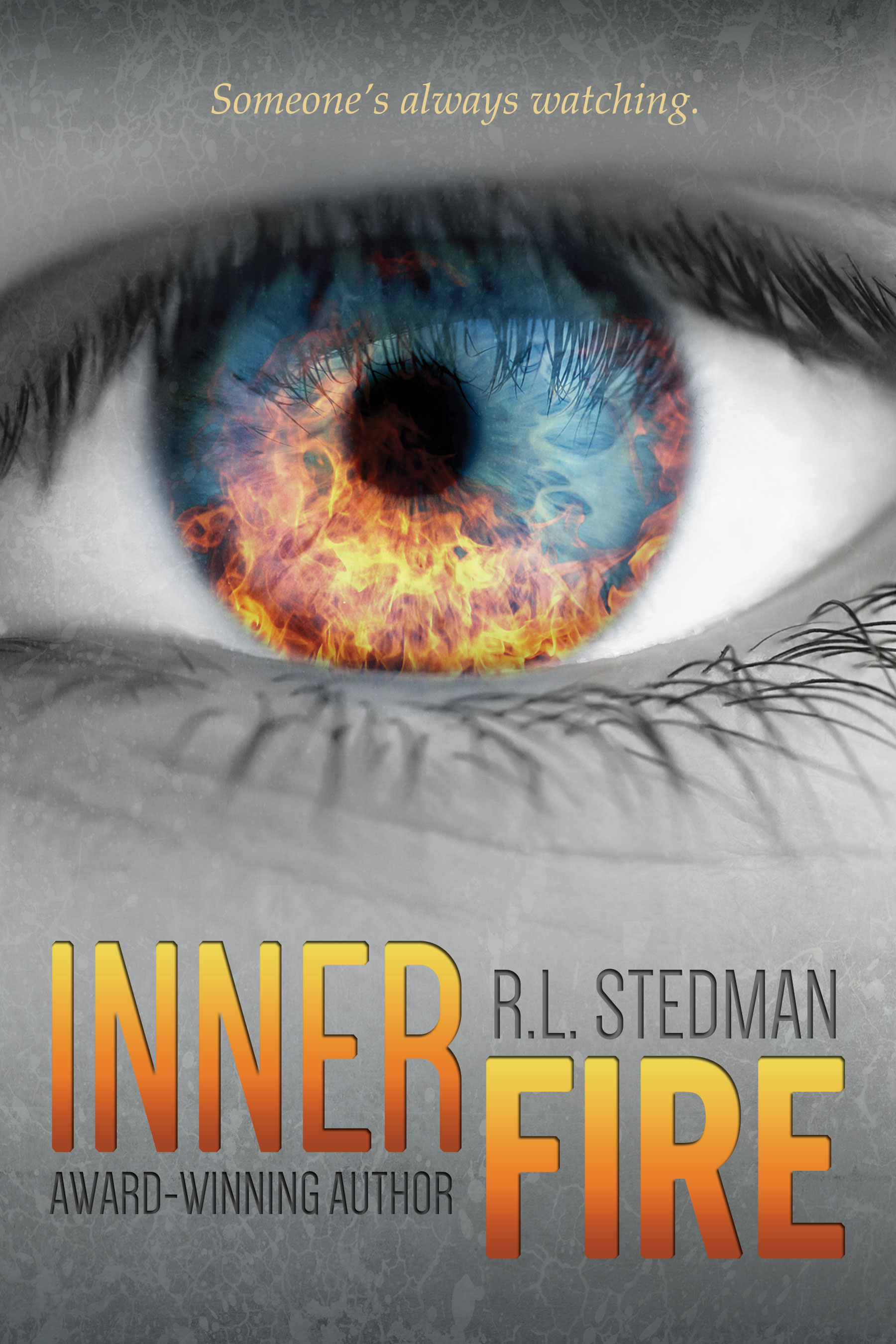 Inner Fire, a YA novel by RL Stedman