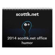 2014 scottk.net office humor calendar