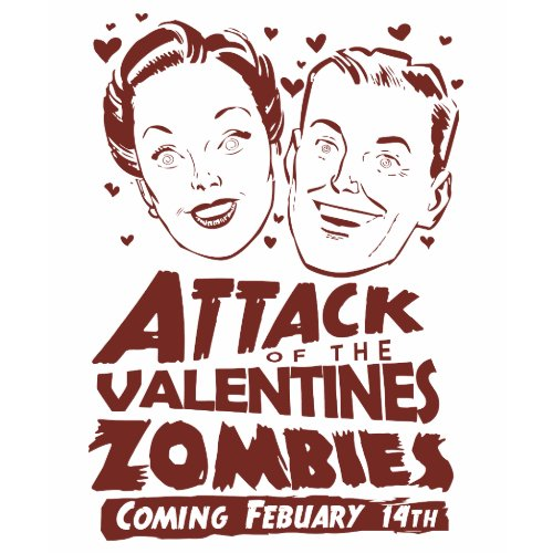 Attack of the Valentines Zombies shirt