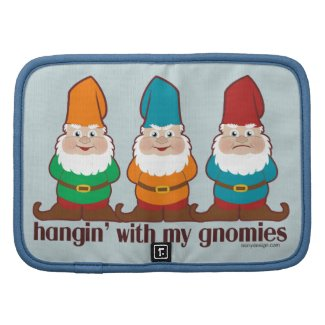 Hangin' With My Gnomies Folio Planner