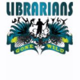 T-Shirts & Gifts For Geeks - Librarians Gone Wild