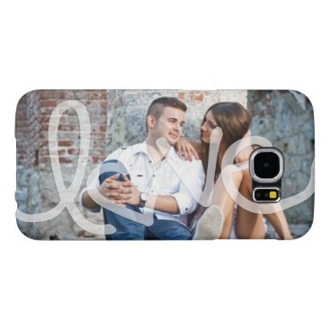 """Love"" Add your photo Samsung Galaxy S6 Cases"