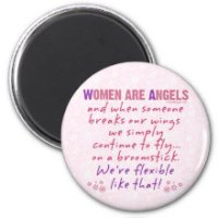 Women are Angels Fridge Magnet