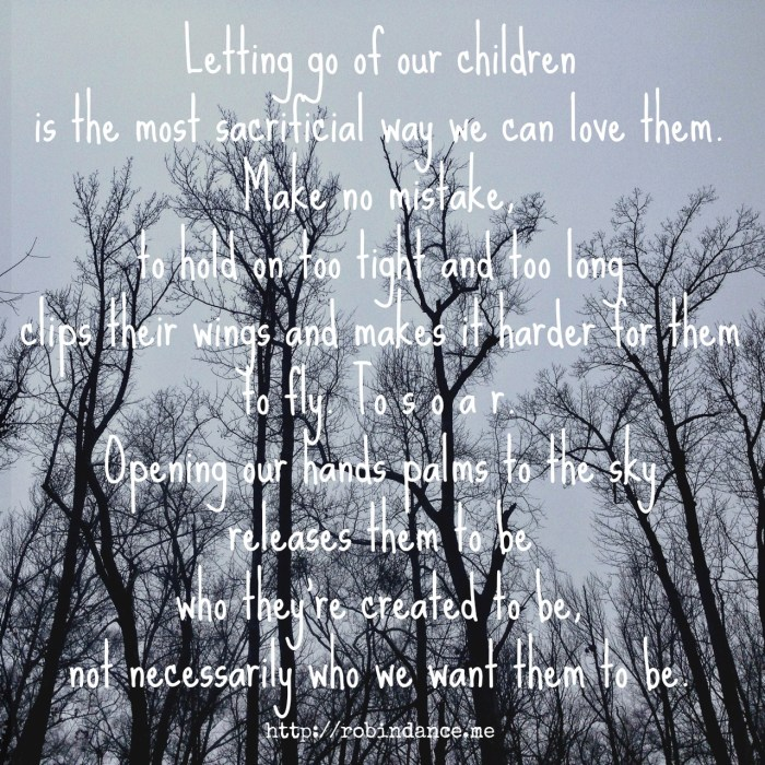 Parenting well means letting go