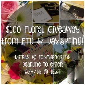 FTD - DaySpring Floral Giveaway