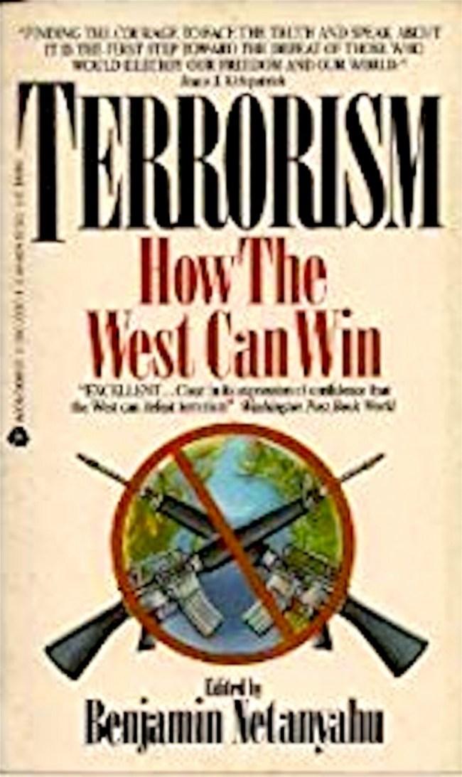 Benjamin Netanyahu - Terrorism   How The West Can Win