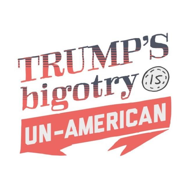 Trump' S bigotry is un American (foto TeePublic)