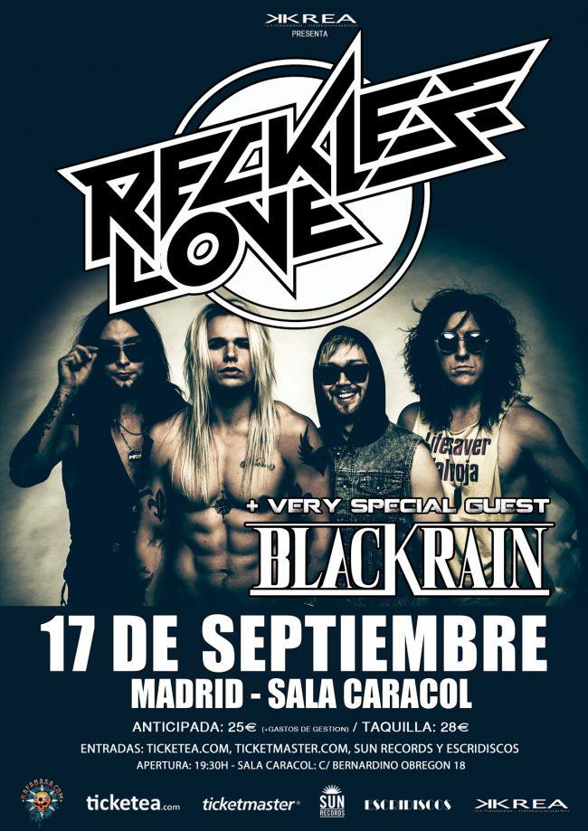 RECKLESS LOVE + BLACK RAIN en España