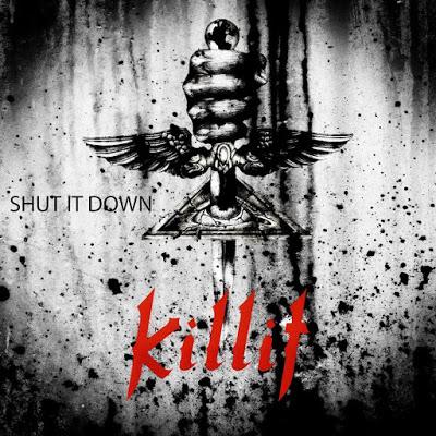 KILLIT - Shut it down (2016)