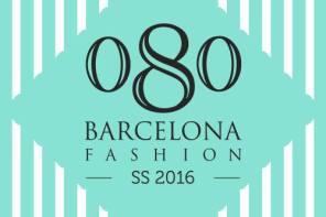 080 BARCELONA FASHION SS16 HORARIOS